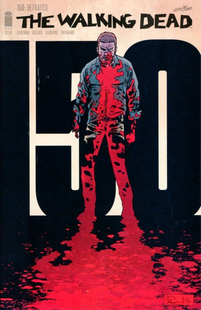 The Walking Dead #150 Regular Charlie Adlard & Dave Stewart